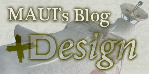 MAUI's Blog +Design